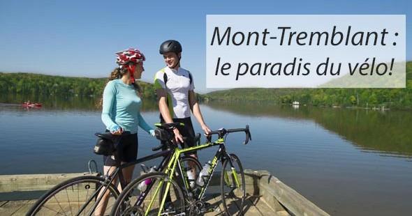 Mont-Tremblant : le paradis du vélo!