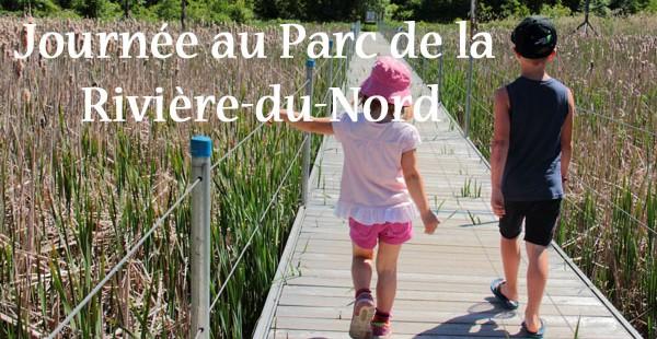 Parc régional de la Rivière-du-Nord : avec ou sans trafic!