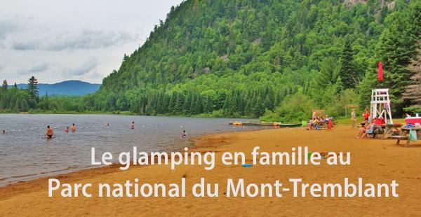 Le glamping en famille au Parc national du Mont-Tremblant