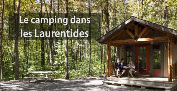 Venez vivre l'expérience camping dans les Laurentides!