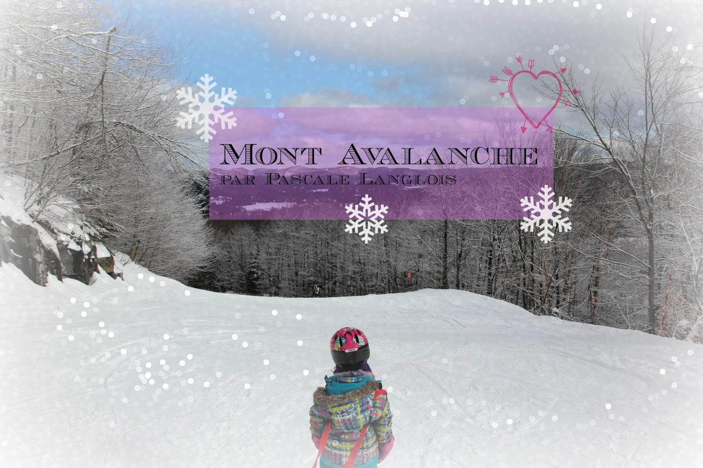 Mont Avalanche par Pascale Langois
