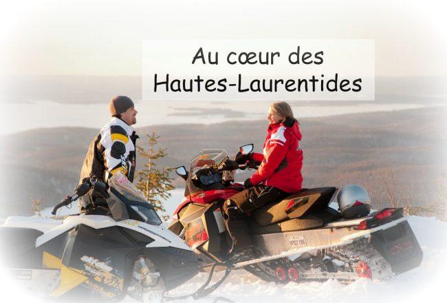 Au coeur des Hautes-Laurentides